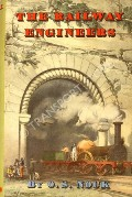 The Railway Engineers  by NOCK, O.S.